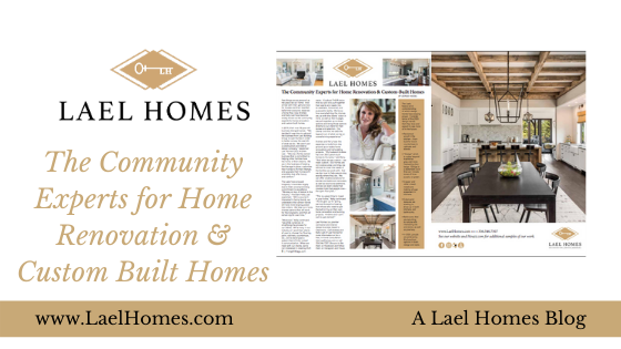 Lael Homes Community Experts for Home Renovation and Custom Building